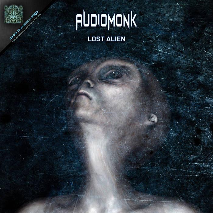 Ohm Ganesh Pro - AUDIOMONK - Lost Alien