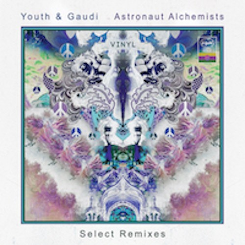 Liquid Sound Design - YOUTH & GAUDI - Astronaut Alchemists - Selected Remixes