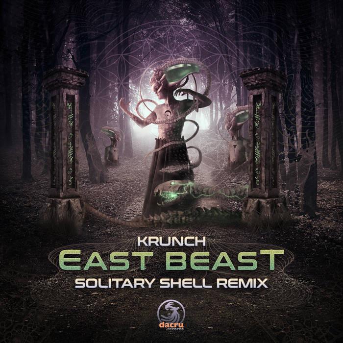 Dacru Records - KRUNCH - East Beat (Solitary Shell Remix)