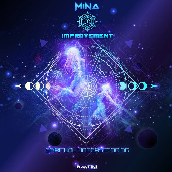 ProggNRoll Records - MINA, IMPROVEMENT - Spiritual Understanding