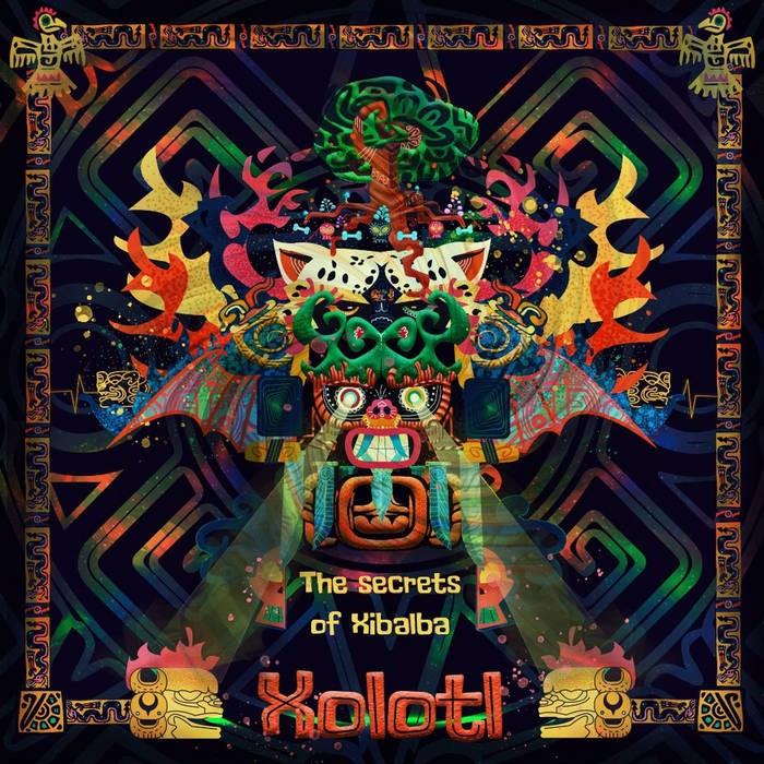 Insomnia Records - XOLOTL. - The Secrets of Xibalba