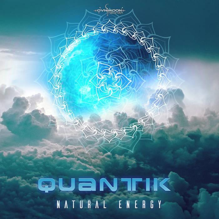 Ovnimoon Records - QUANTIK - Natural Energy