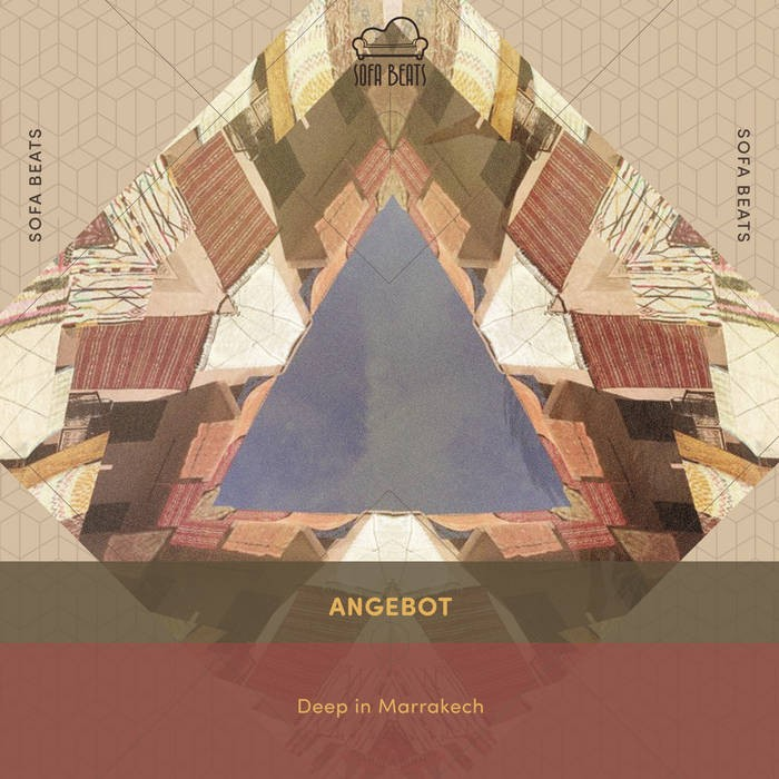 Sofa Beats Records - ANGEBOT - Deep in Marrakech