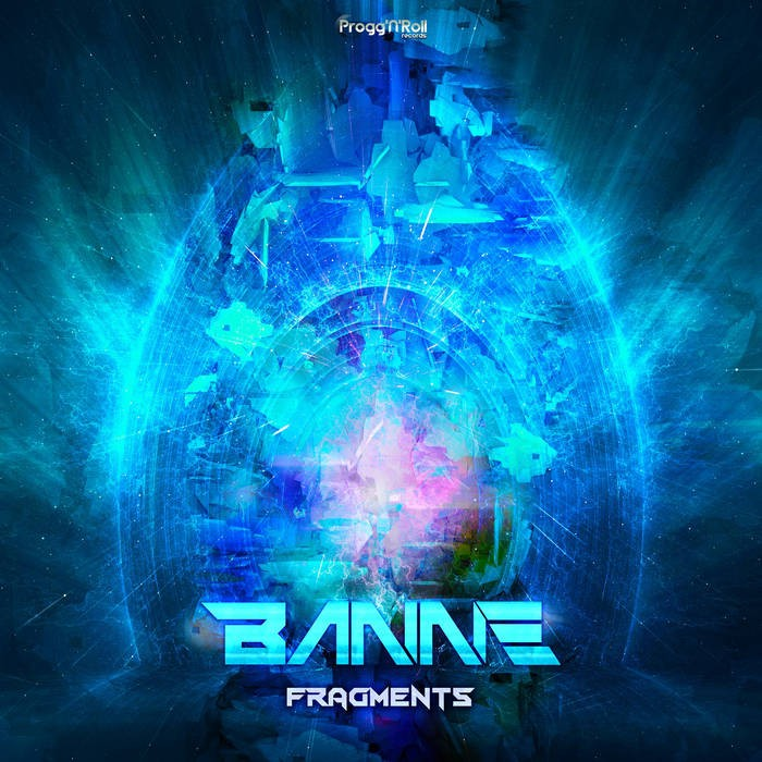 ProggNRoll Records - BANNE - Fragments