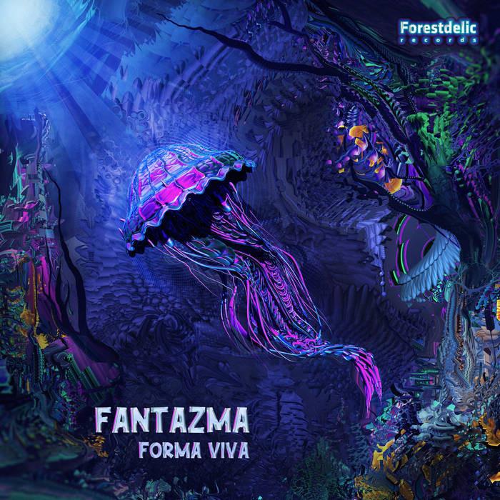Forestdelic Records - FANTAZMA - Forma Viva