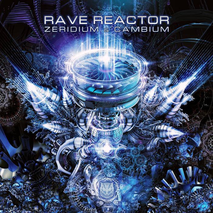 Sahman Records - ZERIDIUM, CAMBIUM - Rave Reactor