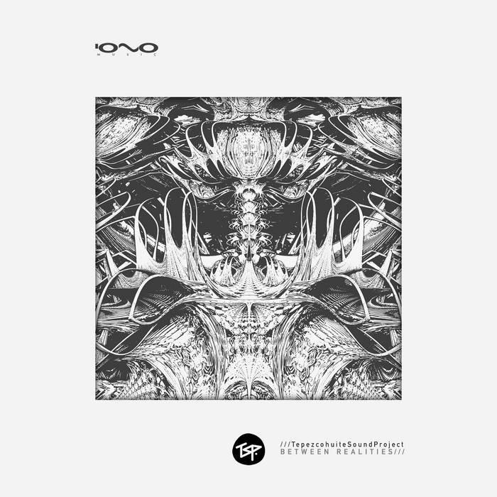 Iono Music - TSP - Between Realities