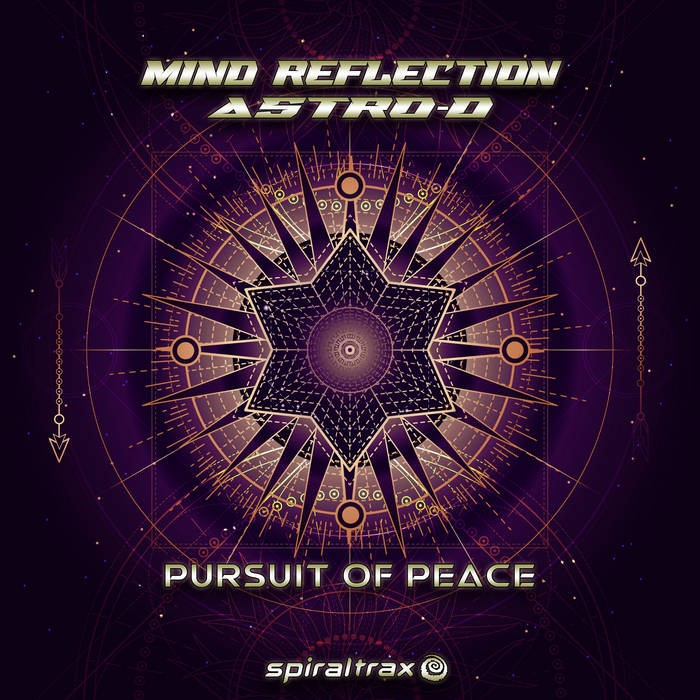 Spiral Trax Records - MIND REFLECTION, ASTRO-D - Pursuit Of Peace