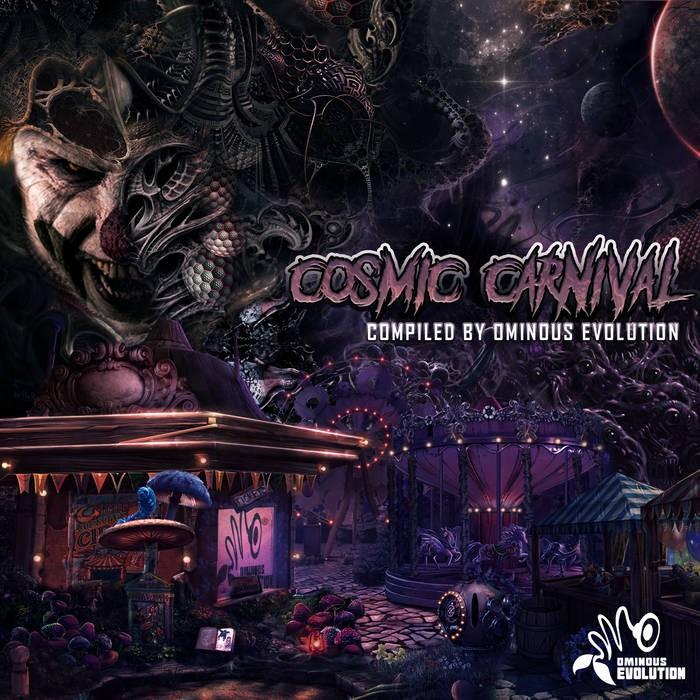 ominous evolution records - .Various - Cosmic Carnival