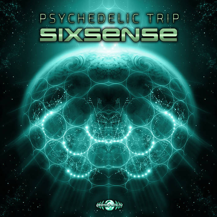 Geomagnetic.tv - SIXSENSE - Psychedelic Trip