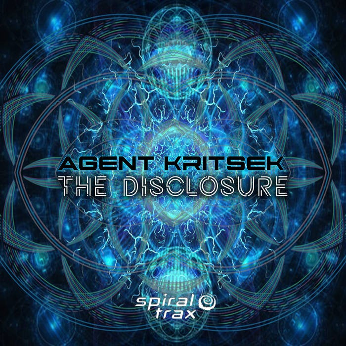 Spiral Trax Records - AGENT KRITSEK - The Disclosure