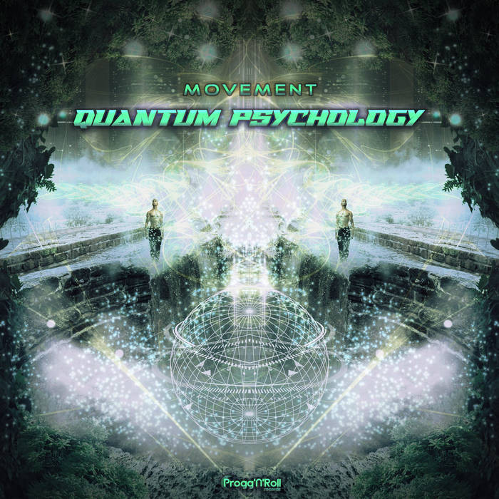 ProggNRoll Records - QUANTUM PSYCHOLOGY - Movement