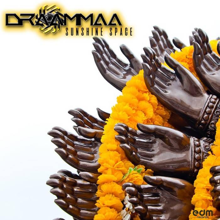 Edm Records - DRAAMMAA - Sunshine Space