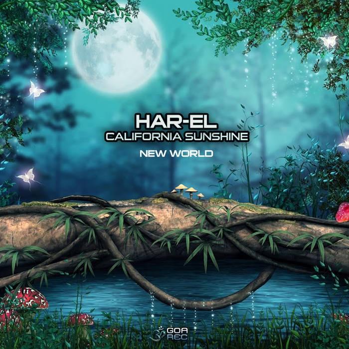 Goa Records - CALIFORNIA SHUNSHINE / HAR-EL - New World