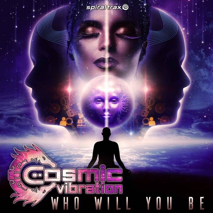 Spiral Trax Records - COSMIC VIBRATION - Who Will You Be