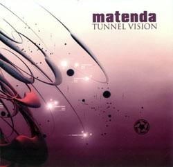 Flow Records - MATENDA - tunnel vision