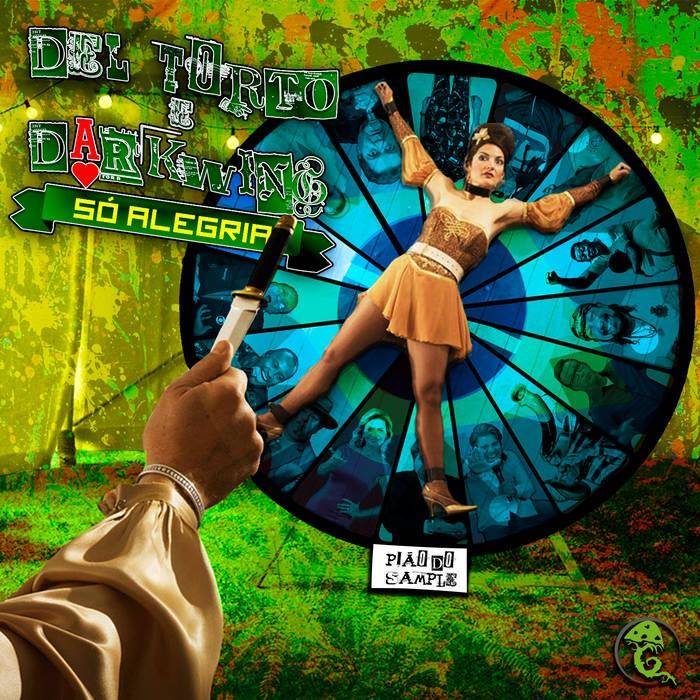 grimm records - DEL TORTO, DARKWING - Só Alegria