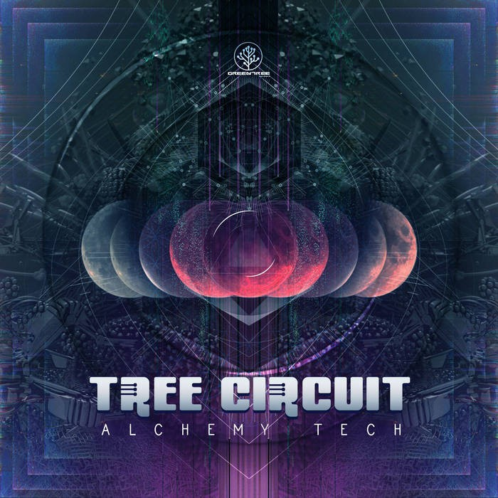 GreenTree Records - TREE CIRCUIT - Alchemy Tech