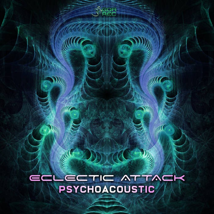 Goa Records - ECLECTIC ATTACK - Psychoacoustic