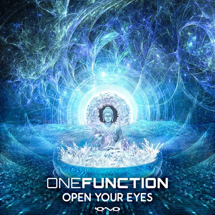 Iono Music - ONE FUNCTION - Open Your Eyes