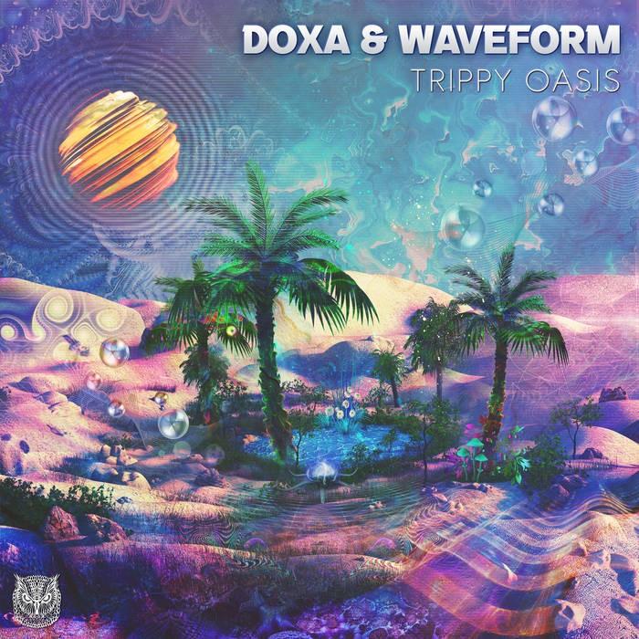 Sahman Records - DOXA (FR),  WAVEFORM - Trippy Oasis