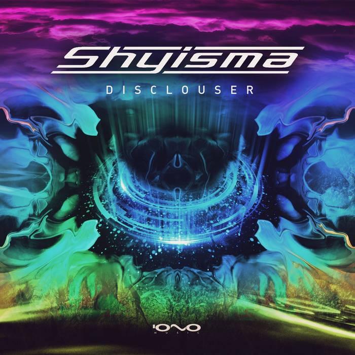 Iono Music - SHYISMA - Disclouser
