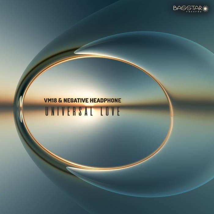 Bass-Star Records - VM18, NEGATIVE HEADPHONE - UNIVERSAL LOVE