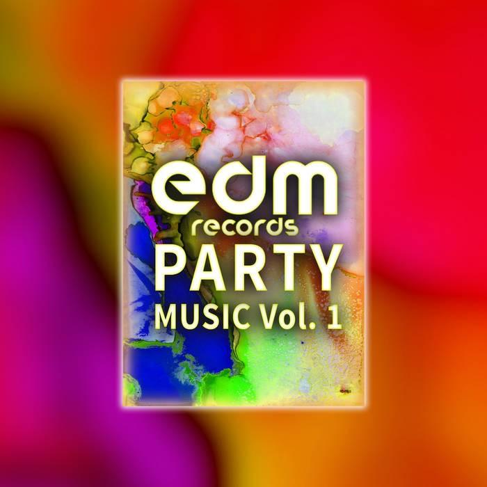 Edm Records - DJ ACID HARD HOUSE - Edm Records Party Music Vol. 1