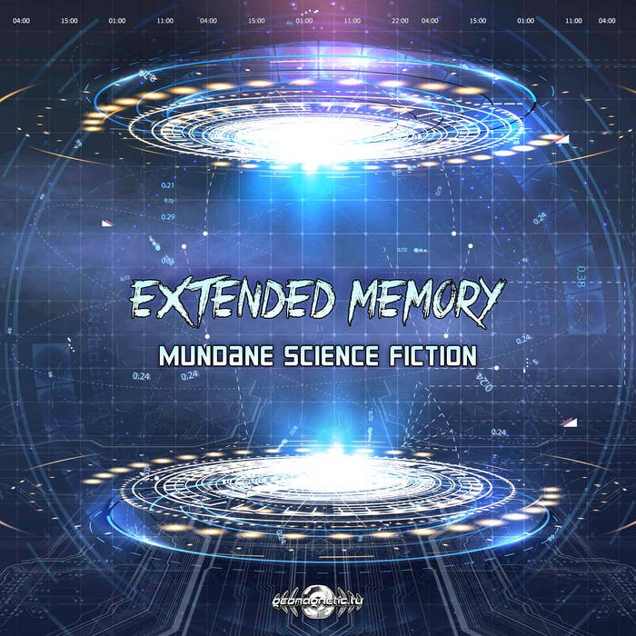 Geomagnetic.tv - EXTENDED MEMORY - Mundane Science Fiction