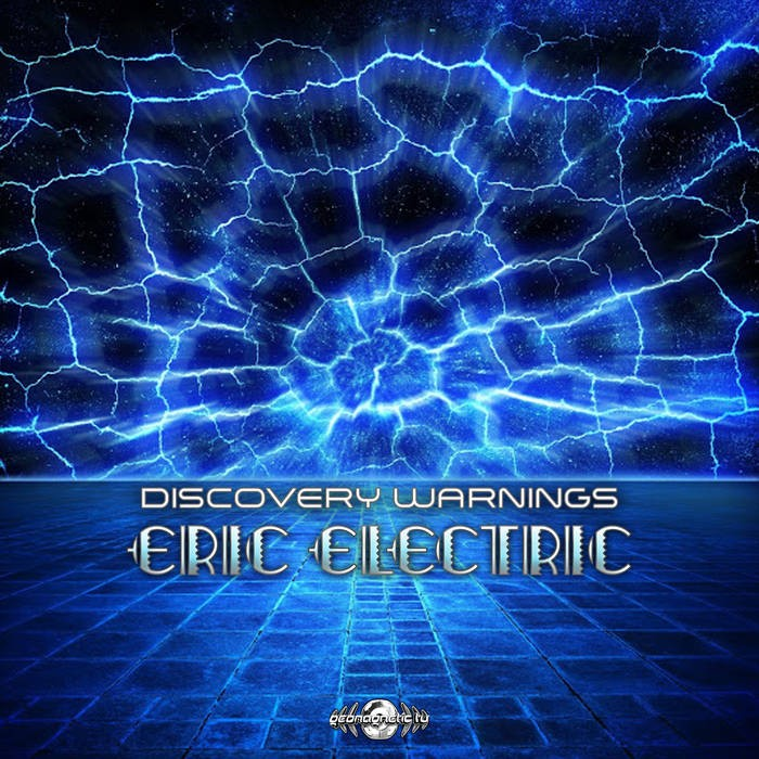 Geomagnetic.tv - ERIC ELECTRIC - Discovery Warnings