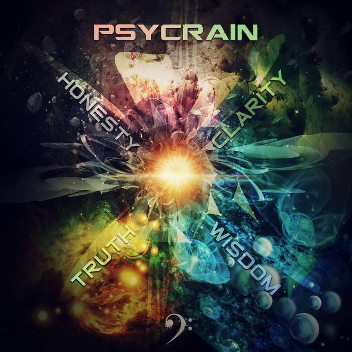 bassclef records - PSYCRAIN - Honesty Clarity Wisdom Truth