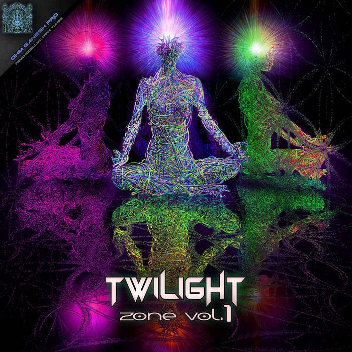 Ohm Ganesh Pro - PSYCHEDELIC TRANCE - Twilight Zone Vol. 1