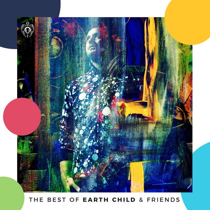 Nutek Chill - .Various - The Best of Earth Child & Friends