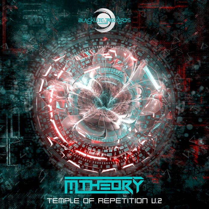 Blacklite Records - M-THEORY - Temple of Repetition V.2