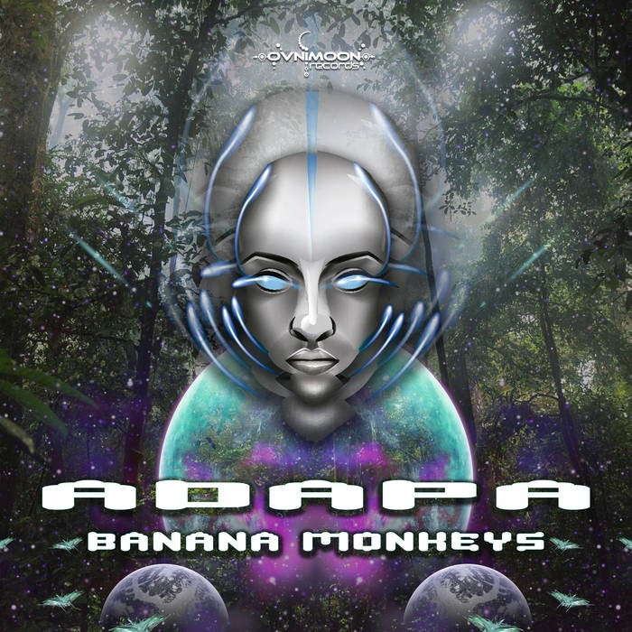 Ovnimoon Records - ADAPA - Banana Monkeys
