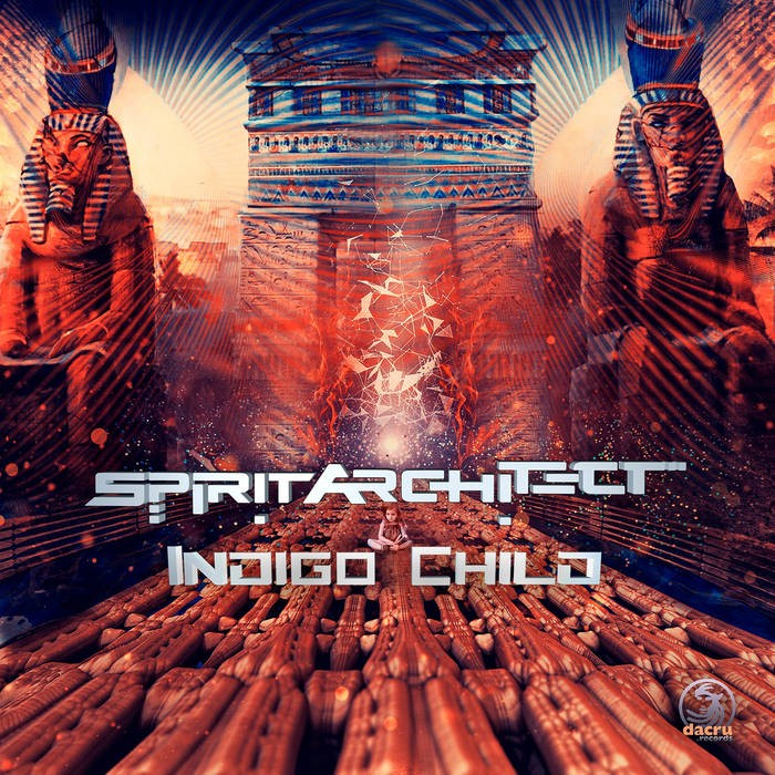 Dacru Records - SPIRIT ARCHITECT - Indigo Child