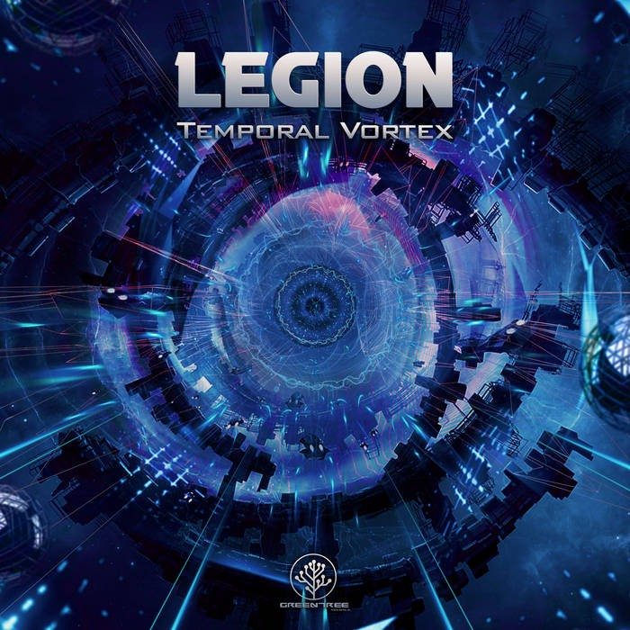 GreenTree Records - LEGION - Temporal Vortex