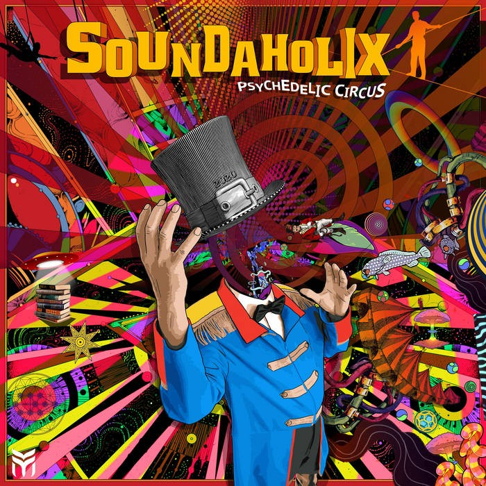Future Music - SOUNDAHOLIC - Psychedelic Circus