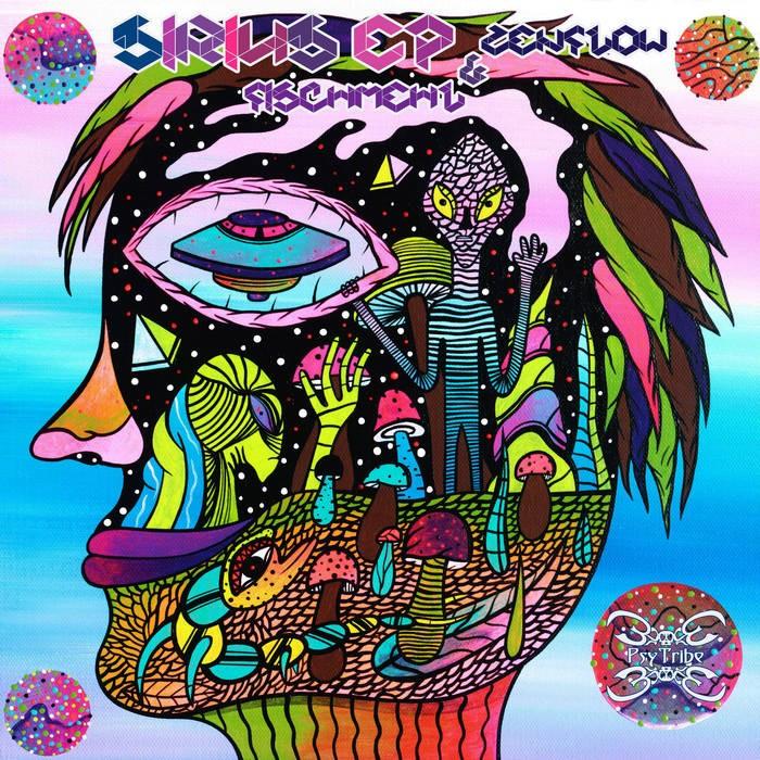 Psytribe Records - FISCHMEHL, ZENFLOW - Sirius EP