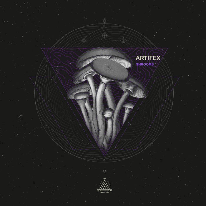 Art-X Recordings - ARTIFEX - Shrooms