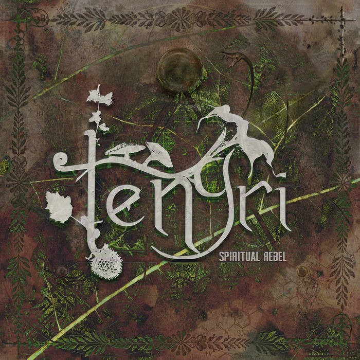 Parvati Records - TENGRI - Spiritual Rebel