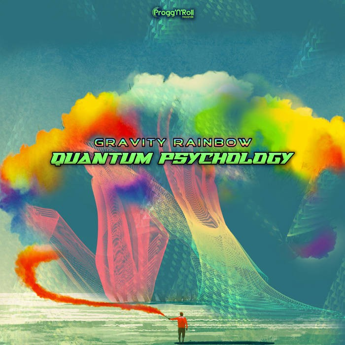 ProggNRoll Records - QUANTUM PSYCHOLOGY - Gravity Rainbow