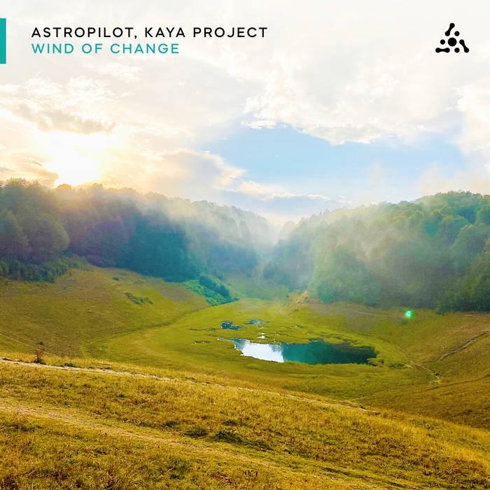 Astropilot Music - KAYA PROJECT - Wind Of Change