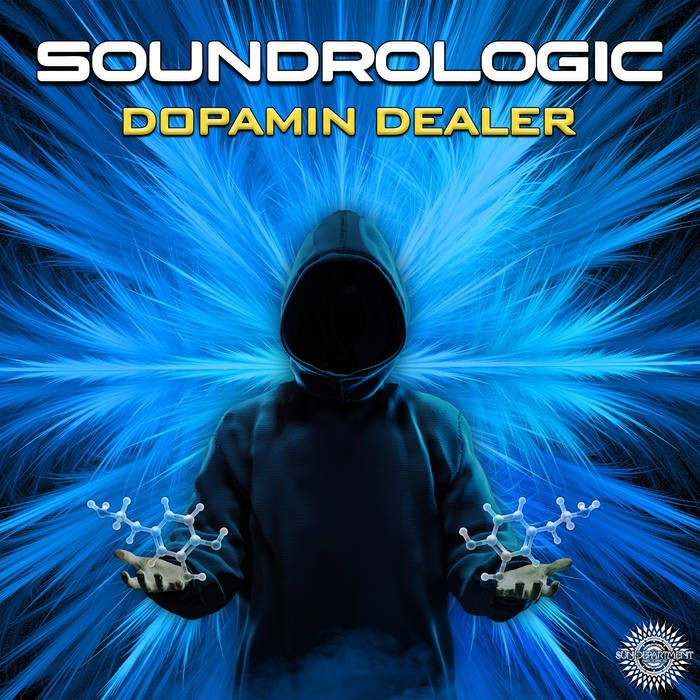 Sun Department Records - SOUNDROLOGIC - Dopamin Dealer