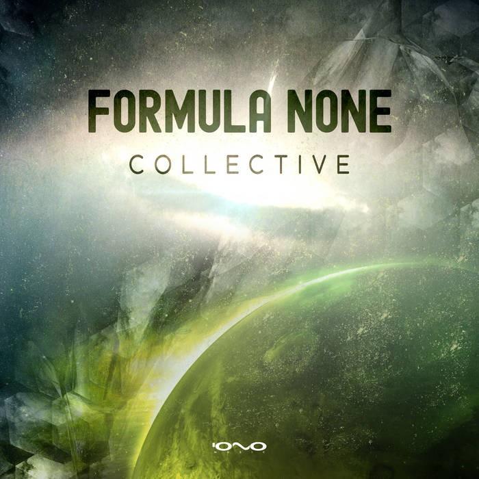 Iono Music - FORMULA NONE - Collective