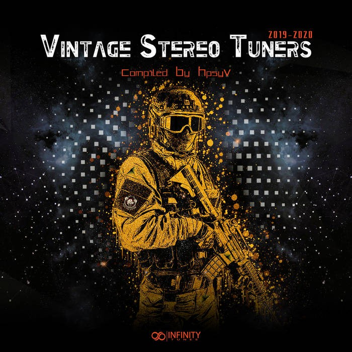 Infinity Tunes Records - .Various - Vintage Stereo Tuners 2019-2020