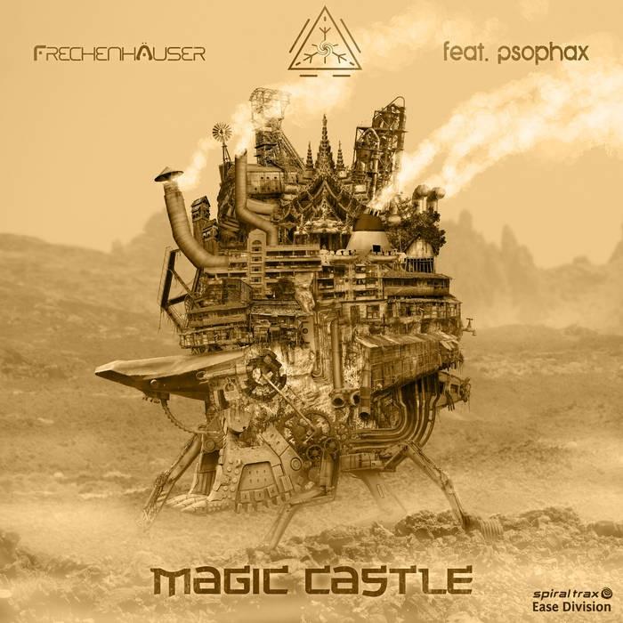 Spiral Trax Records - FRECHENHAUSER, PSOPHAX - Magic Castle