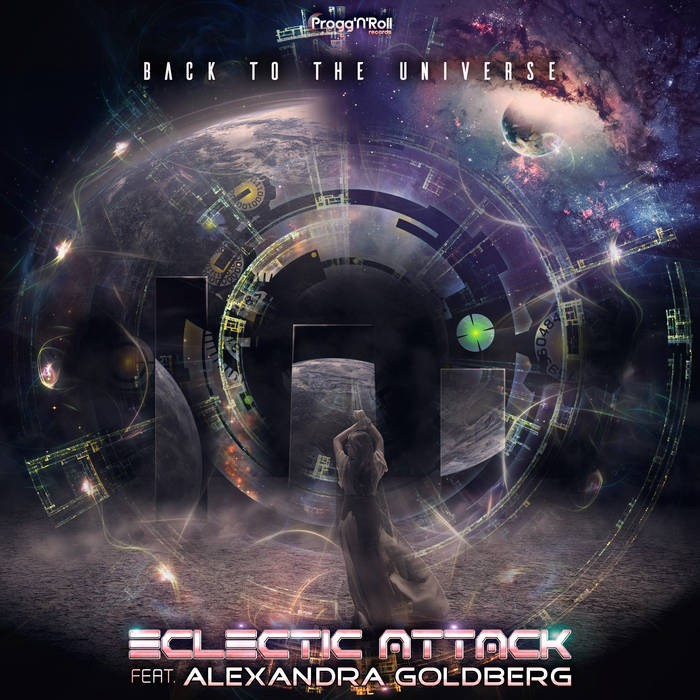 ProggNRoll Records - ECLECTIC ATTACK, ALEXANDRA GOLDBERG - Back To The Universe