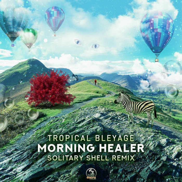 Dacru Records - TROPICAL BLEYAGE - Morning Healer (Solitary Shell Remix)