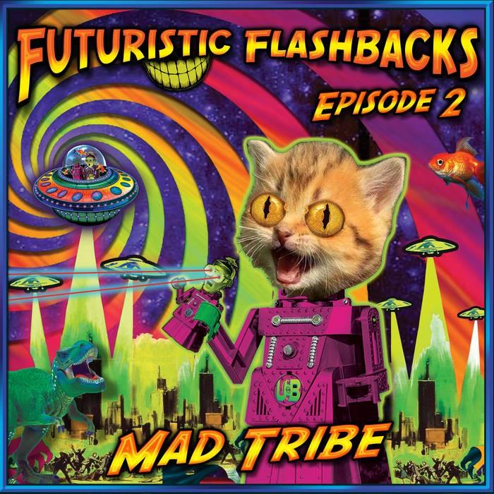 United Beats Records - MAD TRIBE - Futuristic Flashbacks Episode 2